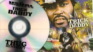 Trick Daddy feat. Dunk Ryders - It