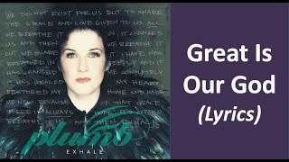 Plumb - Great Is Our God (Lyrics)