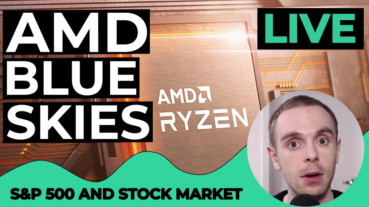 Live S P 500 Today Amd Stock Blue Sky Breakout S P 500 Technical Analysis July 22 2020 Youtube