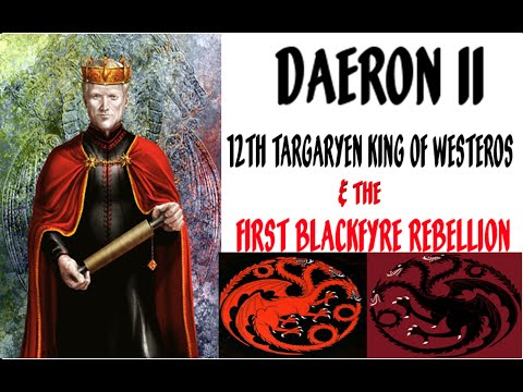 Daeron II 12th Targaryen King of Westeros