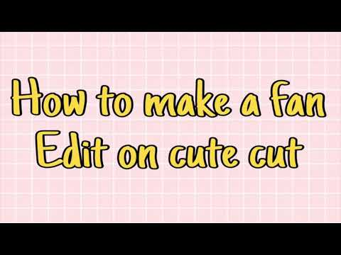 How to make a fan edit on cute cut! *easy transitions