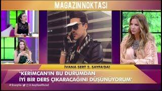 Gambar cover Ivana Sert, Kerimcan Durmaz hakkında olay yorum