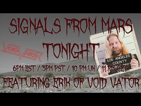 Signals From Mars Presented By Mars Attacks Podcast - March 24th, 2021