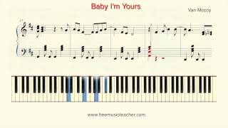 "How To Play Piano: Van Mccoy ""Baby I'm Yours"" Piano Tutorial by Ramin Yousefi"