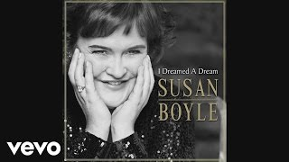 Susan Boyle - I Dreamed a Dream (Audio)