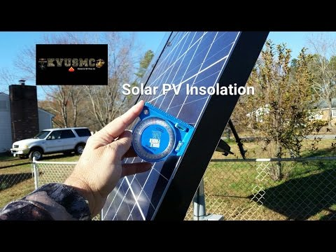 Solar PV Insolation (Solar Radiation) How To Get Your Proper Angle For December 2016 BY KVUSMC