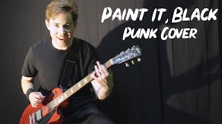 Paint It, Black - The Rolling Stones (Punk Cover By Daniel Swisher)