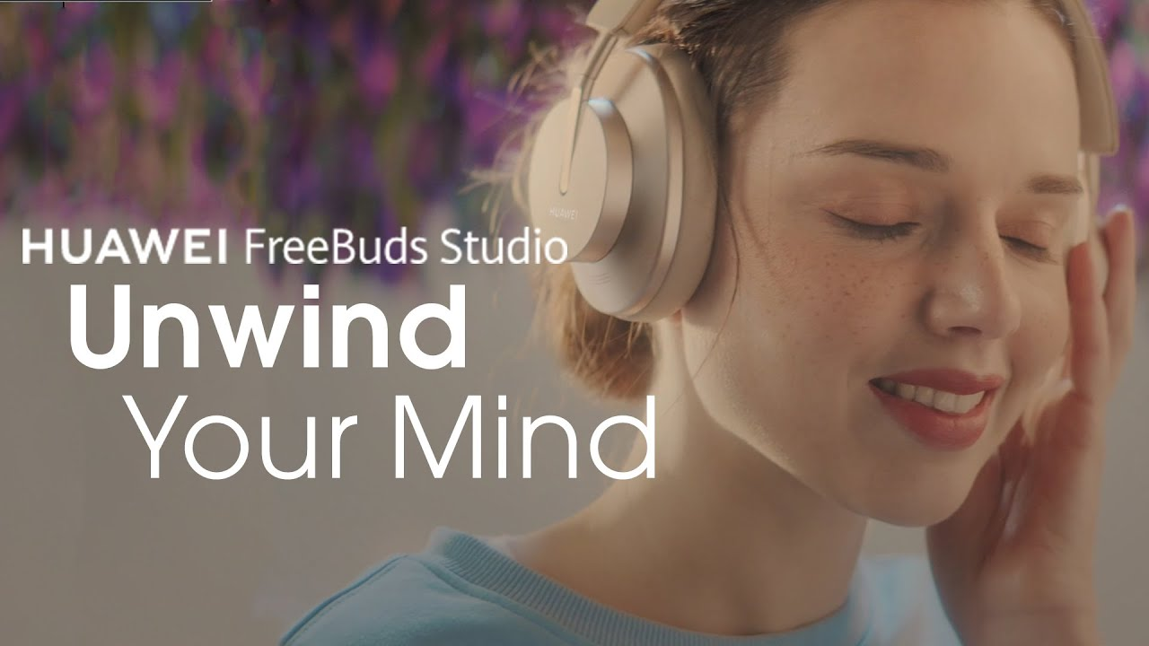 HUAWEI FreeBuds Studio – Unwind Your Mind