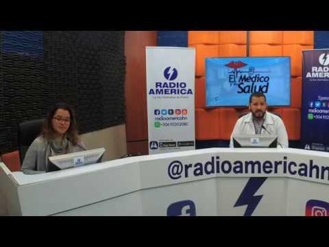El Médico y su Salud  Jueves 17 de Mayo      Radio América Honduras
