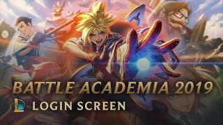 Battle Academia 2019 | Login Screen - League of Legends