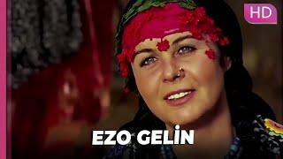 Ezo Gelin  Romantik Türk Filmi