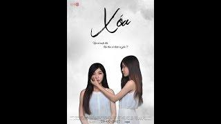 [Phim ngắn] XÓA - MV OST