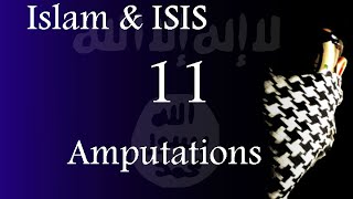 Islam & ISIS - Chopping off hands and feet