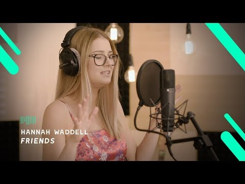 Hannah Waddell: Friends (The ShareSpace Week 1 Solo)