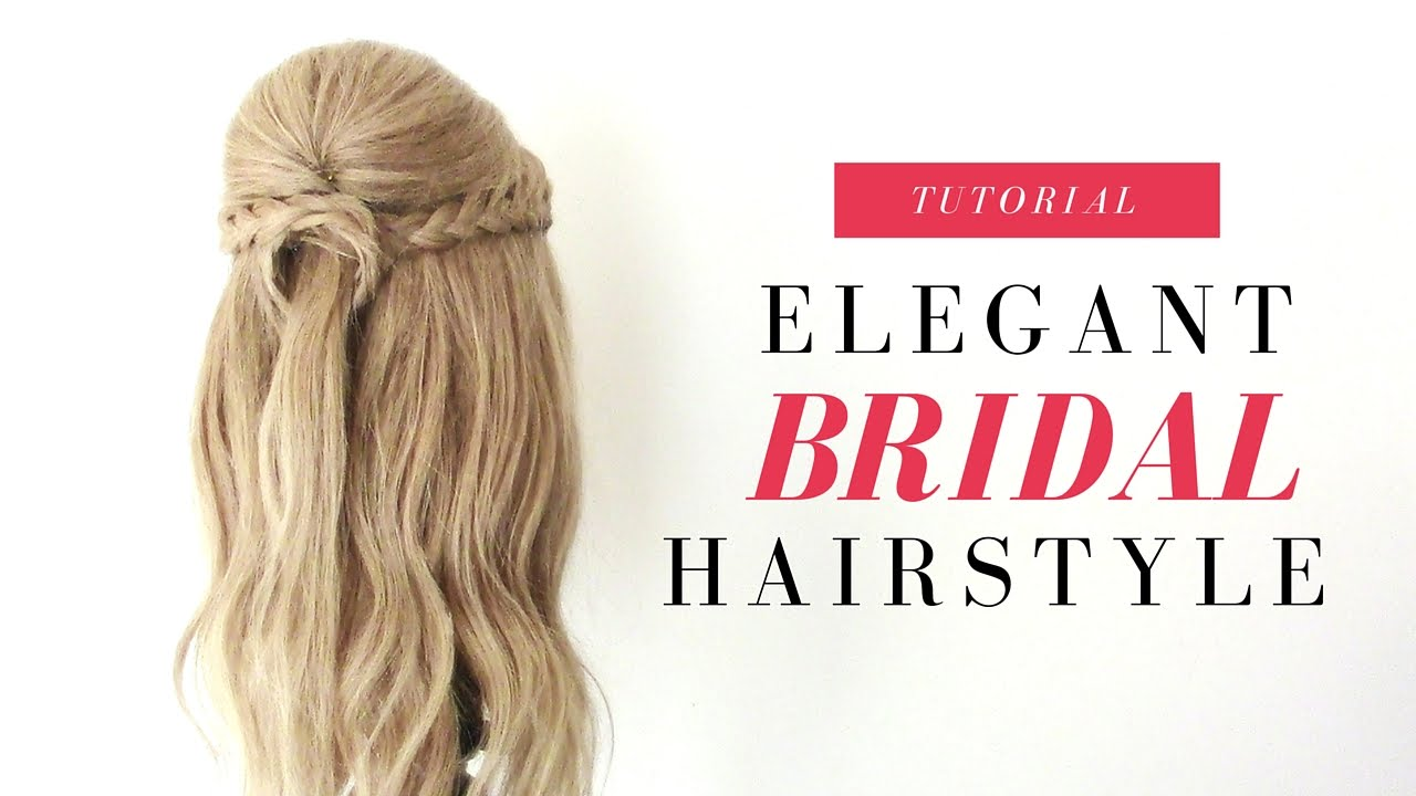 Bridal | Elegant Half Up Half Down Hairstyle - YouTube