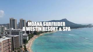 Moana Surfrider, A Westin Resort & Spa Hawaii 2018