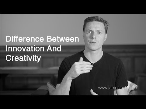 What Is The Difference Between Innovation and Creativity