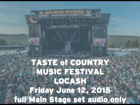 Locash  June 12 2015 TOC Taste of Country Music Festival Full Performance