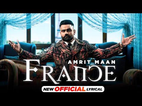 France (Official Lyrical) | Amrit Maan | Gurlej Akhtar | Desi Crew | Latest Punjabi Songs 2021