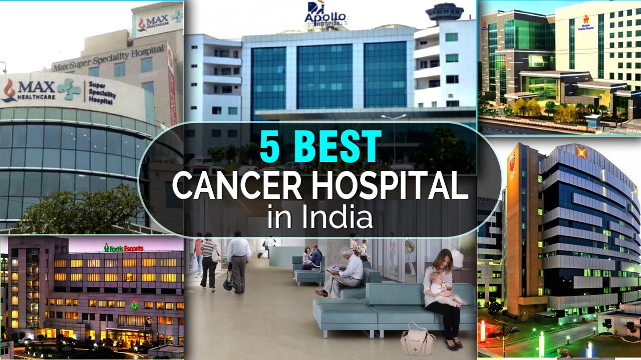 Top 5 best cancer hospital in India - YouTube