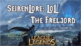 LoL Lore: The Freljord