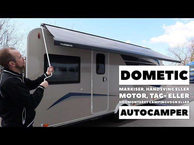 Dometic markiser, manuel eller motor, tag- eller sidemonteret (Reklame)