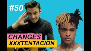 CHANGES - XXXTENTACION разбор на гитаре + ТАБЫ. Ваня, научи! #50