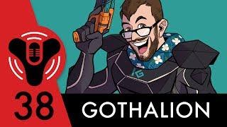 Destiny Community Podcast: Episode 38 - Shower Beer is Best Beer (ft. Gothalion)