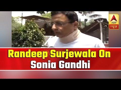 Sonia Gandhi appealed all to keep fighting: Randeep Surjewala