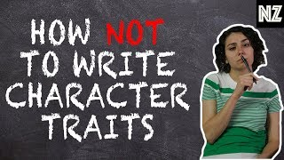 When Writing A Character Trait Goes Wrong | Writing Humor