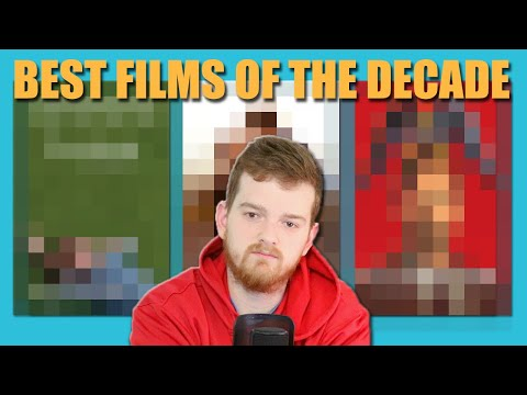 TOP 10 FILMS OF THE DECADE (2010's)