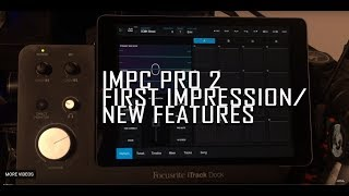 iMPC Pro 2 New Features Review First Impression