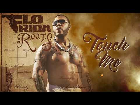 Flo Rida - Touch Me [Official Audio]