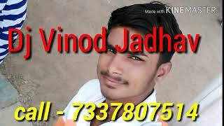 Tona dekan dal maro dhadaka new Sunil bhai pal pal DJ banjara song mix by DJ Vinod Jadhav