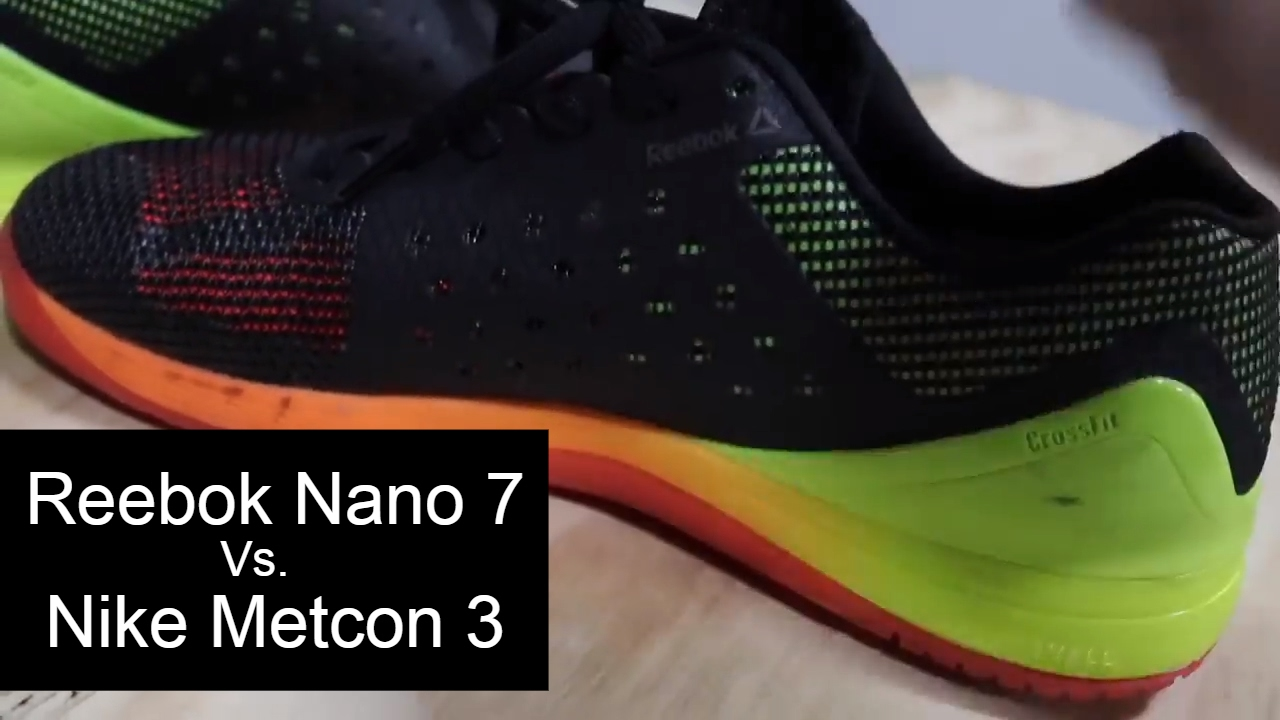 Reebok Nano 7 Vs. Nike Metcon 3 Review 2017