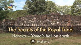 THE SECRETS OF THE ROYAL TRIAD DECODED — Naraka – Yama's hell on earth thumbnail