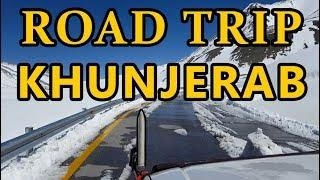 Road Trip to Khunjerab Pass - 2018