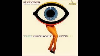 "Si Zentner & His Orchestra""The Swingin"