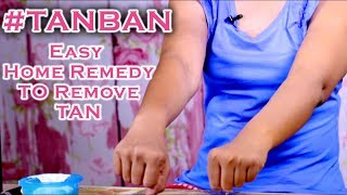 How To Remove Tan || Simple and Easy Method || #TanBan || Ashtrixx