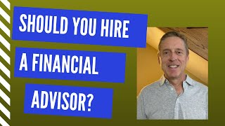 Should you hire a financial advisor?