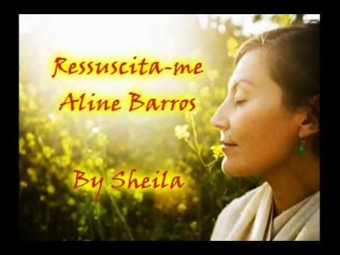 Aline Barros Ressuscita Me Youtube