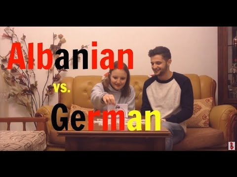 """Language Challenge"" - Albanian VS German"