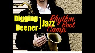 "Digging Deeper #69 - ""Rhythm Boot Camp"" & 8th Note Triplets"