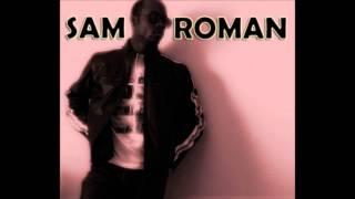 SAM ROMAN- ROME