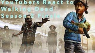 YouTubers React to Walking Dead: Season 2 Finale