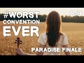 Worst Convention Ever 8/9 - Paradise Finale (Remain Loyal to Jehovah 2016 convention)