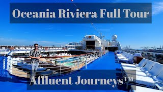 Oceania Riviera Full Tour
