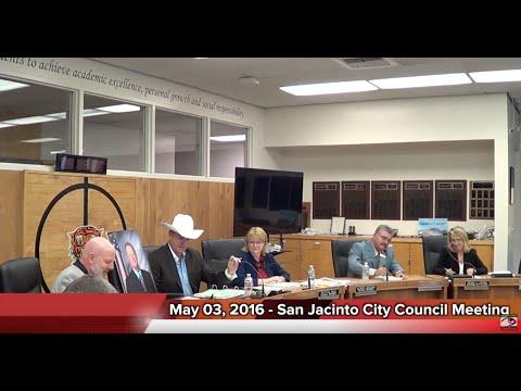 San Jacinto, CA City Council Meeting - 05/03/16