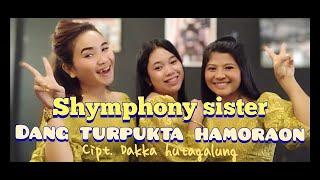SHYMPHONY SISTER - DANG TURPUKTA HAMORAON ||COVER LIVE