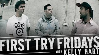 Kelly Hart - First Try Friday